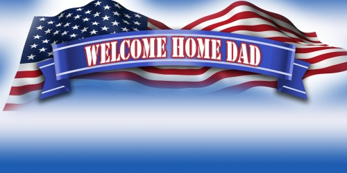 Military Banner - Welcome Home Dad Banner