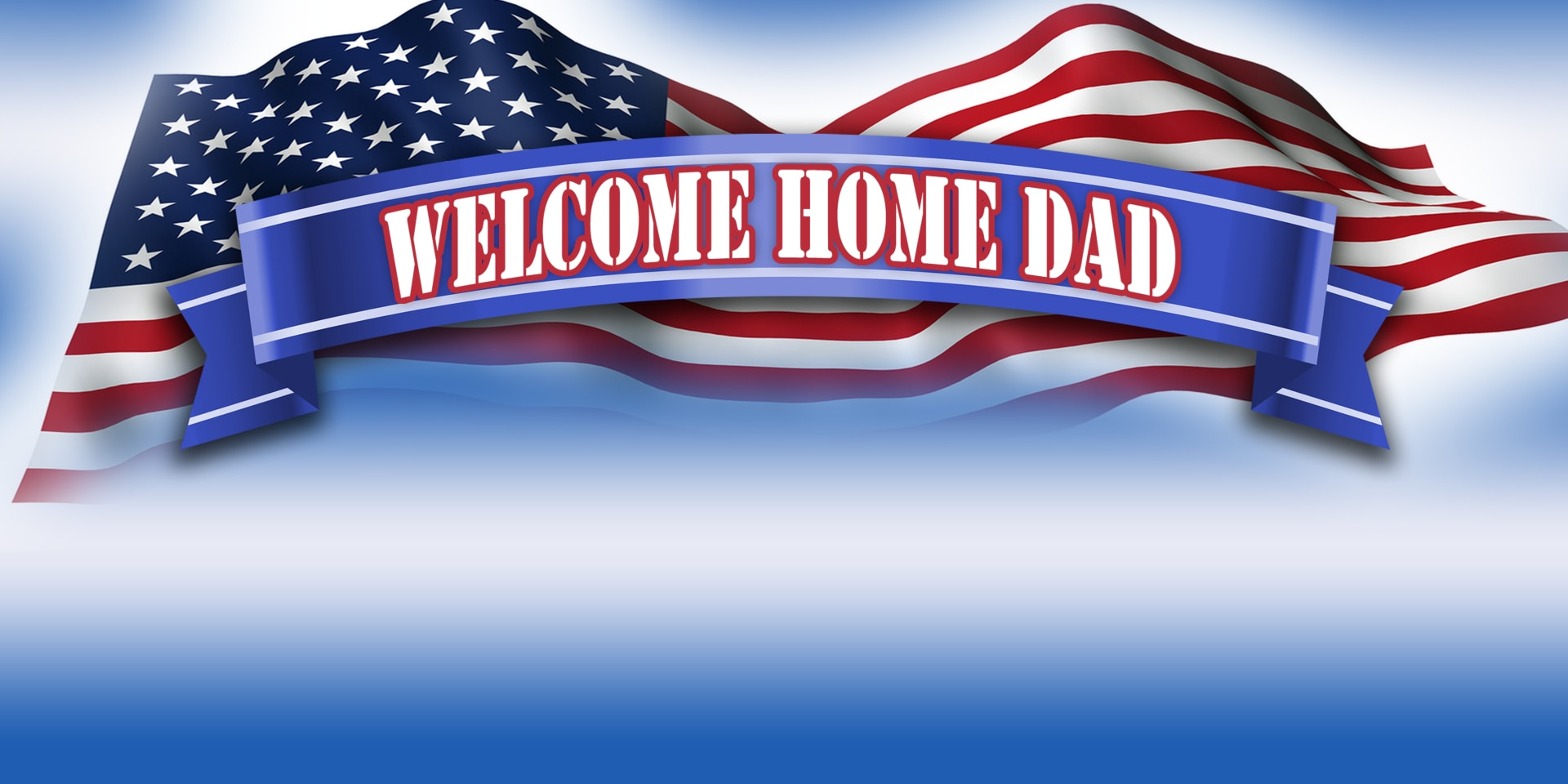 Military Banners Welcome Home Dad