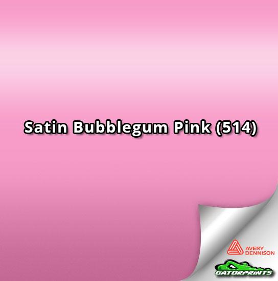 Satin Bubblegum Pink (514)