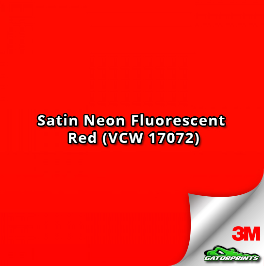 Satin Neon Fluorescent Red (VCW 17072)